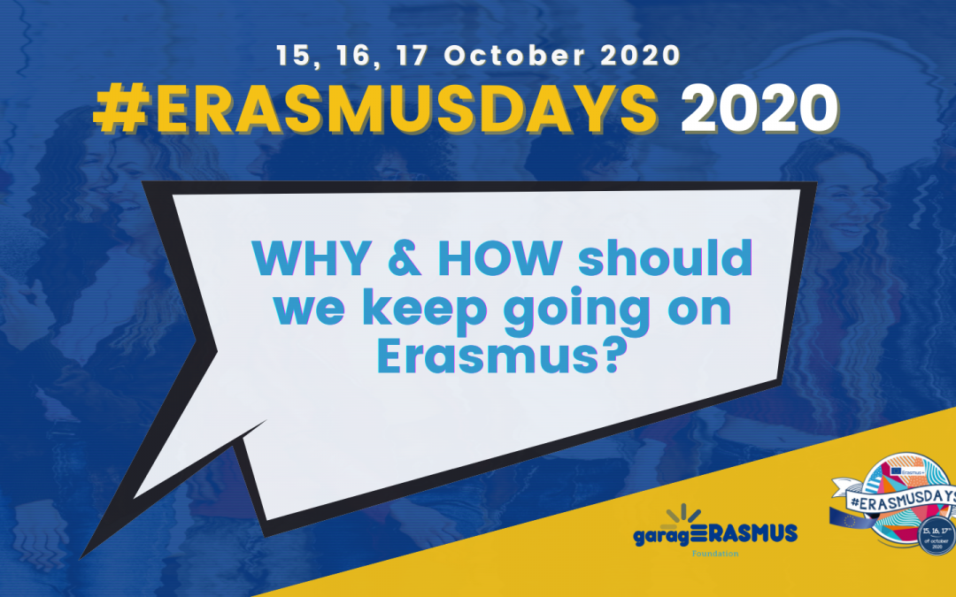 Why & how should we keep going on Erasmus? Join the #ErasmusDays 2020!
