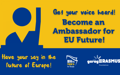 Become an Ambassador for EU future: don't miss the chance to get your voice heard!