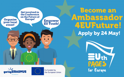 Call for Ambassadors4EUFuture: let's write the EUth Pages for the future of Europe together!